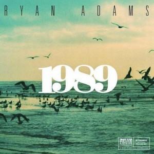1989, Ryan Adams